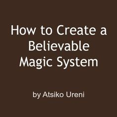 Great post, in a great COMPREHENSIVE series on creating magic systems (.in creating fiction. Writer Tips, Book Writing Tips, Writing Resources, Writing Help, Writing Prompts, Writing Corner, Writing Workshop, Writing Ideas, Writing Fantasy