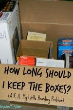 How Long Should I Keep The Boxes
