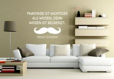 """Wandtattoo mit dem Zitat von Albert Einstein: """"Phantasie ist wichtiger als Wissen, denn Wissen ist begrenzt."""" von wall-art.de"""