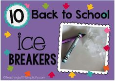 "10 Back to School Ice Breakers-- I really like ""Backups"" and ""All on the Balloon""!"