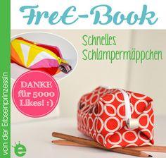 FreE-Book: Schnelles Schlampermäppchen gratis Nähanleitung Stiftemäppchen Täschchen Freebook Schnittmuster https://blog.erbsenprinzessin.com/2017/05/05/free-book-schnelles-schlampermaeppchen/
