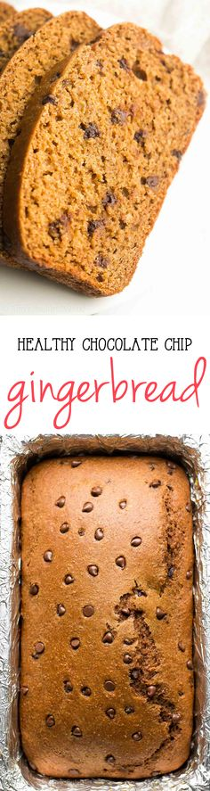 Healthy Chocolate Chip Gingerbread -- amazing flavor & so easy to make! It doesn't taste healthy at all!