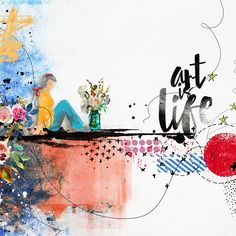 Art Is Life by EllenT using products from the Lilypad