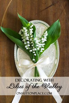 Lilies of the Valley   See how to arrange this delicate perennial in small containers.
