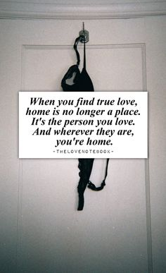You are my home <3