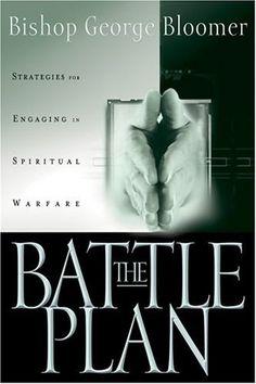 The Battle Plan: Strategies for Engaging in Spiritual Warfare by George G. Bloomer, http://www.amazon.com/dp/1880809176/ref=cm_sw_r_pi_dp_AQZ.pb0RD1MAR
