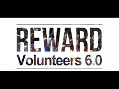 Reward Volunteers 6.0 - YouTube