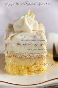 TAPENDA Przepisy Kulinarne na każdy dzień: Ciasto cytrynowe Sweet Desserts, Easy Desserts, Sweet Recipes, Delicious Desserts, Cake Recipes, Dessert Recipes, Polish Desserts, Polish Recipes, Cupcake Cakes
