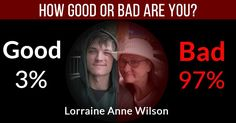 How good or bad are you?