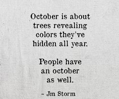 October is so beautiful...one of my favorite months.