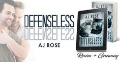#PreRelease #Review Defenseless by AJ Rose + Giveaway