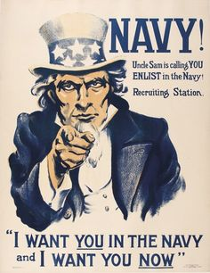 FLAGG, James Montgomery. I Want You In The Navy And I Want You Now! Uncle Sam Navy Recruiting Poster printed by Leslie-Judge Co., New York, 1917. #propaganda #vintage #poster