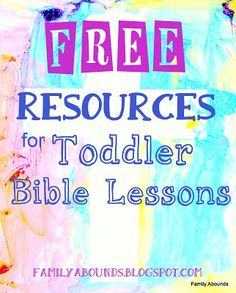 Family Abounds: Free Resources for Toddler Bible Lessons Toddler Bible Lessons, Preschool Bible Lessons, Toddler Bible Crafts, Preschool Bible Activities, Youth Activities, Preschool Class, Church Activities, Educational Activities, Toddler Sunday School