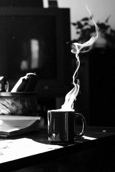 You're always brilliant in the morning...Smoking your cigarettes and talking over coffee...