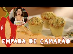 Empadinhas para impressionar | Receitas Que Brilham com Carla Pernambuco - YouTube