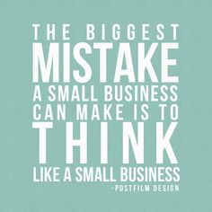 Think like a big business even if you are a small one!  #vidify  http://www.getvidified.com/