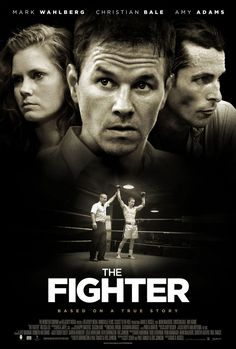 """The Fighter""- Mark Wahlbrg, Christian Bale and Amy Adams"