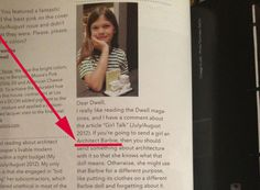 Eight-Year-Old Gives Dwell Two Cents on Architect Barbie This little girl is going places!!