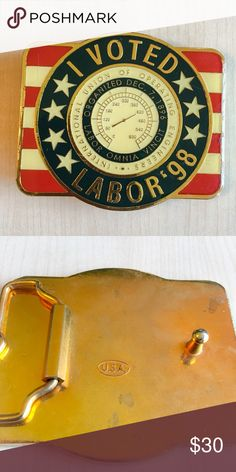 1998 Union Of Operation Engineers Belt Buckle I Voted Labor 1998 Belt Buckle  Brand New with Tags  Color: Red, White, Blue and Goldtone Metal  Made in the USA - Stamped  America  -C- Vintage Accessories Belts
