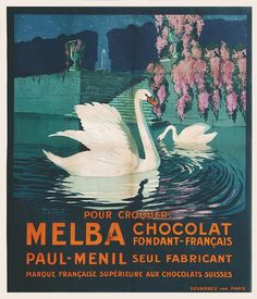 Pour croquer : chocolat Melba - marque française supérieure aux chocolats suisses - vers 1920 - (Geo Dorival) -