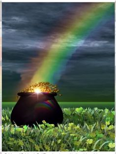 Y...al final del arco iris...!!!  (¡La riqueza  no es que sea mala: es para compartirla!!!)