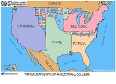 For those that want to eliminate the Electoral College: be prepared for politicians to lobby 4 states and ignore everyone else, because they won't matter. Majority rules, right?