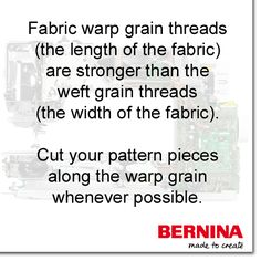 Paying attention to the grain line of fabric is especially important when laying out garment patterns to cut. #SewingTip #BERNINAtip