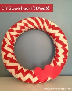 DIY Valentine's Day Sweetheart Wreath / Valentine's Day Ideas #valentines #valentinesday #feb14th