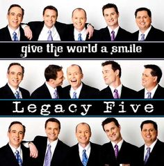 Legacy Five:Give The World A Smile