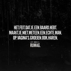 6,984 vind-ik-leuks, 304 reacties - RUMAG | Nederland (@rumagnl) op Instagram: '#RUMAG' Funny Quotes About Life, Life Quotes, Qoutes, Dutch Quotes, This Is Us Quotes, Have A Laugh, Life Humor, Woman Quotes, Best Quotes