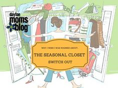 Why I Wish I Was Warned About...The Seasonal Closet Switch Out