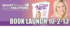 """""""What's Next? The 7 Steps to Discover Your Big Idea and Create a Wildly Successful Business"""". Author Joy Chudacoff presenting the Strategies for achieving the Life of Your Dreams. http://SmartWomenSolutions.com/WhatsNext"""