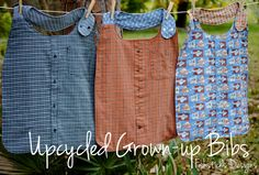 Upcycled Grown-Up Bibs! | Fishsticks Designs