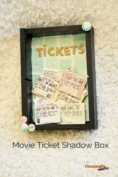 Housewife Eclectic: Movie Ticket Shadow Box