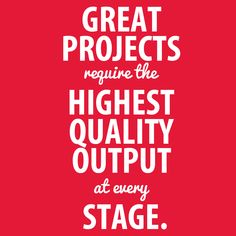 Quality control is essential to every project - and not just at the final stage.