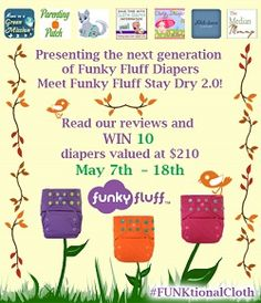 Enter to win 10 Funky Fluff Stay Dry diapers.  Contest closes May 18, 2014, open to US and Canada.
