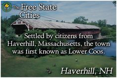 Visit Haverhill, New Hampshire at The Free State Encyclopedia! http://www.freestatenh.org/encyclopedia/cities/haverhill