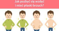 Jak pozbyć się wzdęć i mieć płaski brzuch?