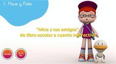 """""""Mica y sus amigos"""", de libro escolar a cuento interactivo"""