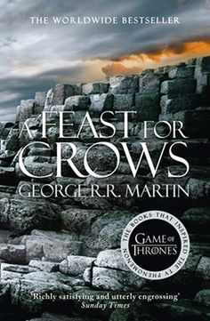 A Feast For Crows: Book 4 Of A Song Of Ice And Fire - new cover
