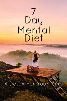 7 Day Mental Diet, A Detox for Your Mind. Presented in a pamphlet written by Emmet Fox.