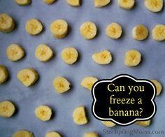 Can you freeze a banana?