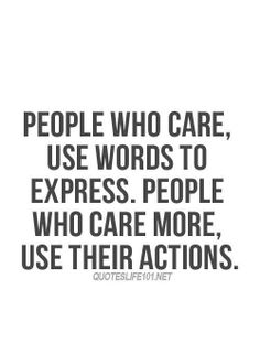 . #care #words #action