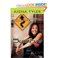 Amazon.com: Swerve: Reckless Observations of a Postmodern Girl (9780525948063): Aisha Tyler: Books