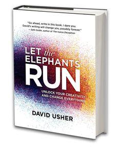 Let the Elephants Run by David Usher.