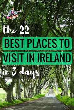 Hello curious Ireland adventurer! Looking for the best places to visit in Ireland? Come check these 22 beauties out in 8 days!