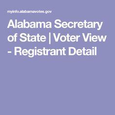 Alabama Secretary of State   Voter View - Registrant Detail