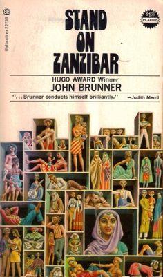 """""""Stand on Zanzibar"""" by John Brunner (1969)."""