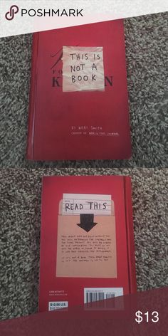 This is not a book (wreck this journal) By: Keri smith the creator of wreck this journal super fun book will definitely keep you busy I only did like 4 pages out of the whole book and there's like 200 some pages Other