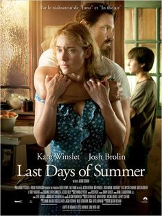 """Last days of Summer"" une romance de Jason Reitman avec	Kate Winslet et Josh Brolin (04/2014) <3<3<3<3"